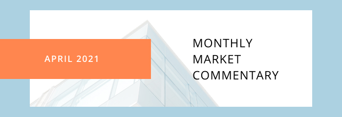 Monthly Marketing Commentary- April